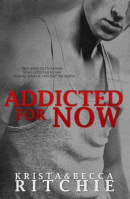 Review: Addicted for Now by Krista & Becca Ritchie