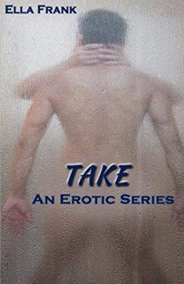 Review: Take by Ella Frank