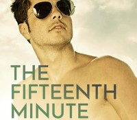 Cover Reveal: The Fifteenth Minute by Sarina Bowen