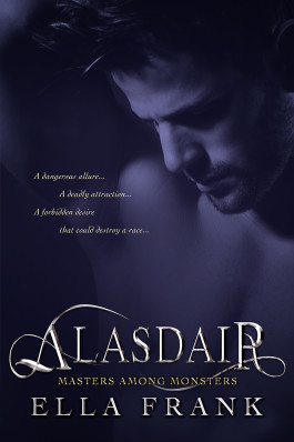 Alasdair (Masters Among Monsters #1) by Ella Frank