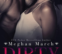 The Dirty Billionaire Trilogy, Meghan March's Surprise New Series