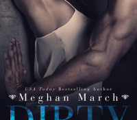 Release Day Blast: Dirty Pleasures by Meghan March