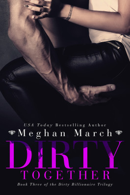 Review: Dirty Together by Meghan March