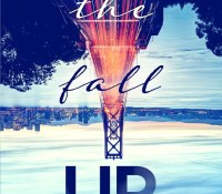 Review and Giveaway: The Fall Up by Aly Martinez