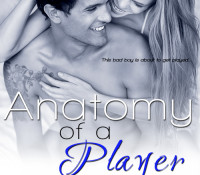 Promo Post: Anatomy of a Player by Cindi Madsen