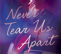 Release Day Blast: Never Tear Us Apart by Monica Murphy