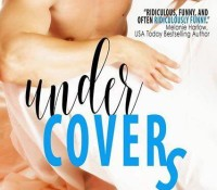 Release Blitz: Under Covers by Kaity McGee