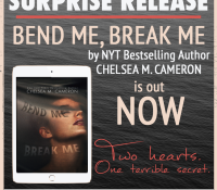 Surprise Release: Bend Me, Break Me by Chelsea M. Cameron