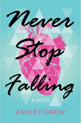 Review: Never Stop Falling by Ashley Drew