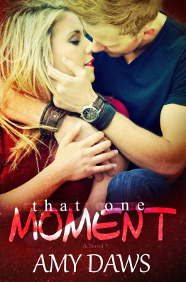 Review and Release Blitz: That One Moment by Amy Daws