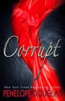 Review: Corrupt by Penelope Douglas