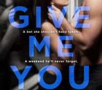 EXCERPT REVEAL: Give Me You by Caisey Quinn
