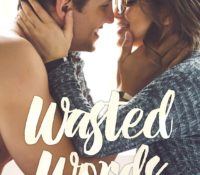 Release Blitz and Review: Wasted Words by Staci Hart