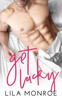 Review: Get Lucky by Lila Monroe