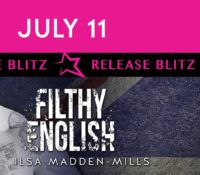 Release Blitz: Filthy English by Ilsa Madden-Mills