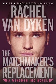 Review: The Matchmaker's Replacement by Rachel Van Dyken