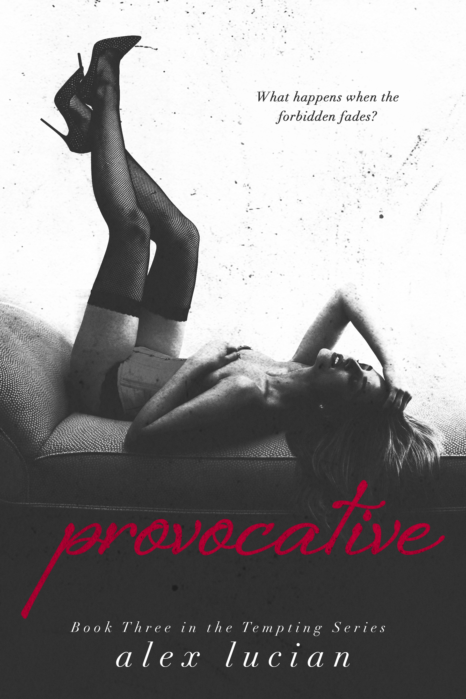 Provocative (Tempting Book 3) by Alex Lucian