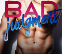 Review and Release Blitz: Bad Judgment by Meghan March