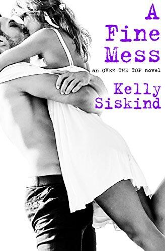 A Fine Mess by Kelly Siskind
