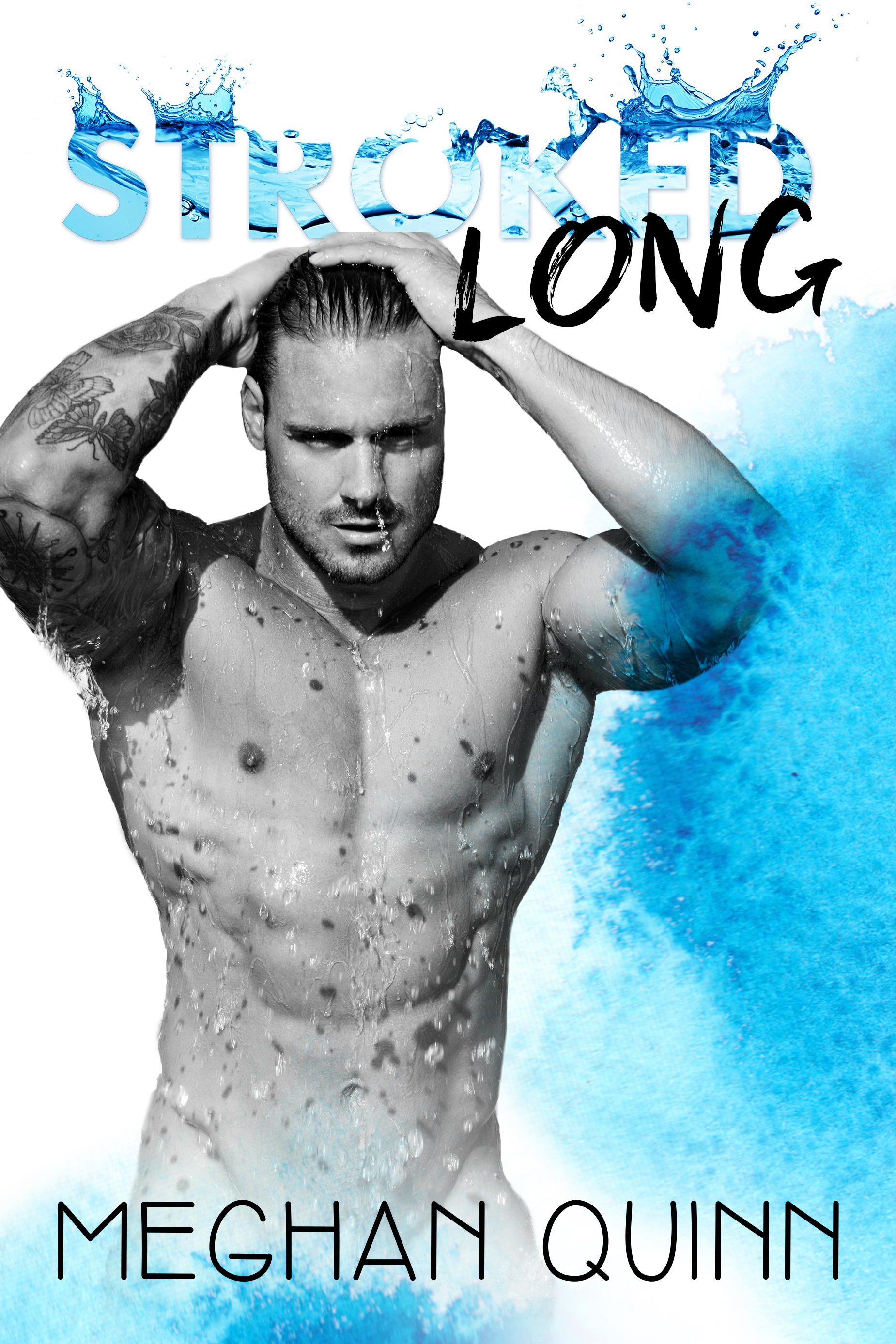 Stroked Long (Stroked, #2) by Meghan Quinn