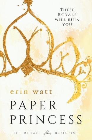 Paper Princess (The Royals, #1) by Erin Watt, Elle Kennedy, Jen Frederick