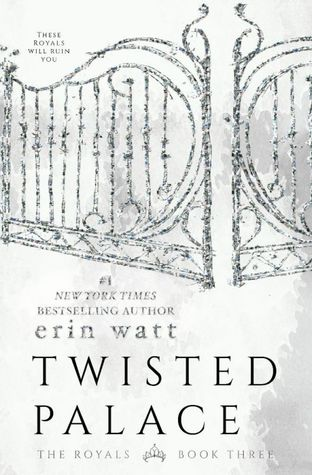 Twisted Palace (The Royals, #3) by Erin Watt