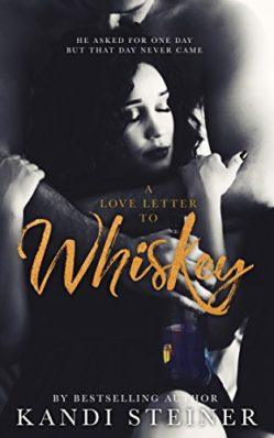 Review: A Love Letter to Whiskey by Kandi Steiner