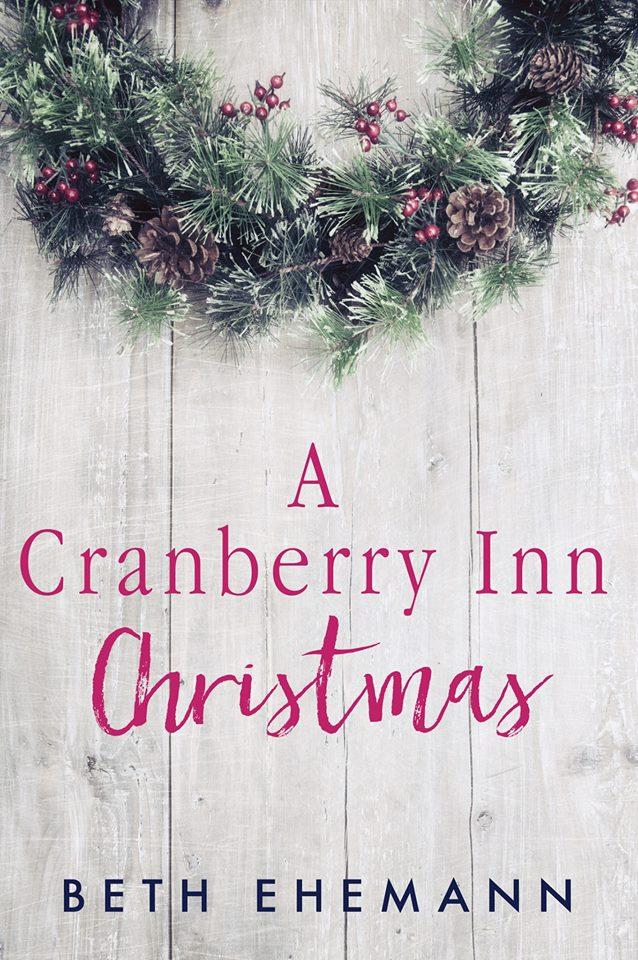 A Cranberry Inn Christmas by Beth Ehemann