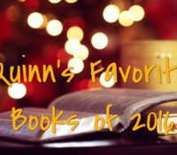 Quinn's Favorite Books of 2016!!