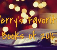 Perry's Favorite Reads of 2016