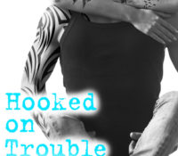 Review and Release Blitz: Hooked On Trouble by Kelly Siskind