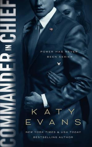 Commander in Chief (White House, #2) by Katy Evans