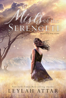 Review and Blog Tour: Mists of the Serengeti by Leylah Attar