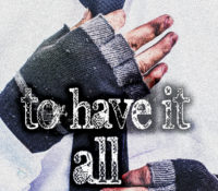 Review and Release Blitz: To Have It All by B.N. Toler