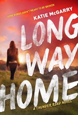Review and Excerpt: Long Way Home by Katie McGarry