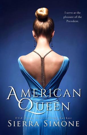 American Queen (American Queen, #1) by Sierra Simone