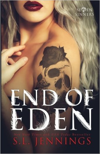 End of Eden (Se7en Sinners Book 2) by S.L. Jennings