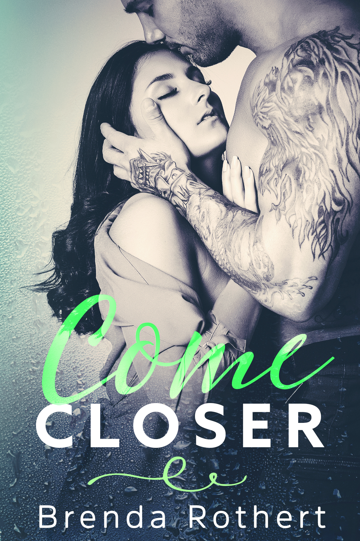 Come Closer by Brenda Rothert