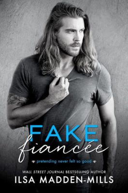 Review: Fake Fiancée by Ilsa Madden-Mills