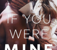 Review: If You Were Mine by Melanie Harlow