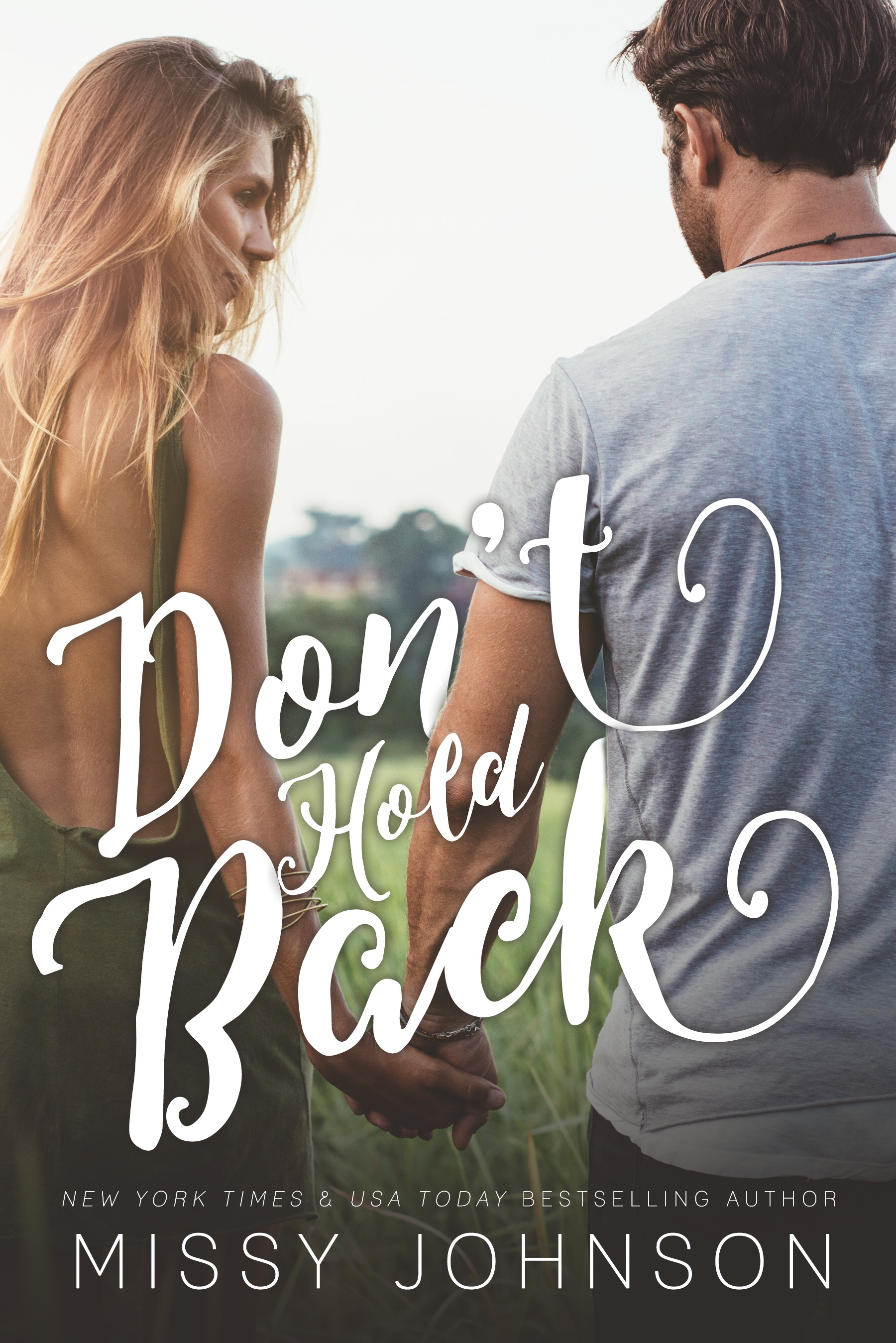 Don't Hold Back (Love Hurts Book 4) by Missy Johnson