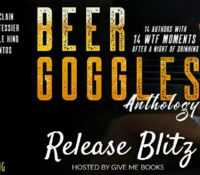 Release Blitz: Beer Goggles Anthology