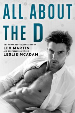 Review and Release Blitz: All About the D by: Lex Martin and Leslie McAdam