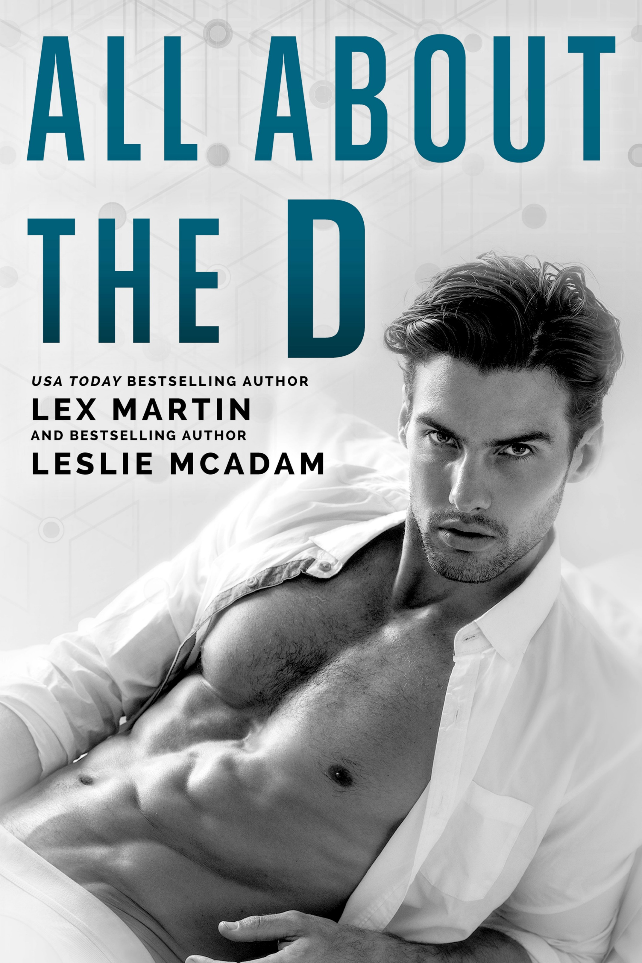All About the D by Lex Martin, Leslie McAdam