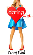Review: Dating-ish by: Penny Reid