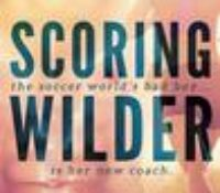 Review: Scoring Wilder by R.S. Grey