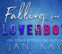 Release Blitz: Falling for the Loverboy by Jani Kay