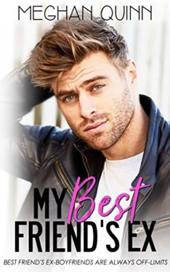 Review: My Best Friend's Ex by Meghan Quinn