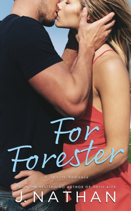 For Forester (For You Book 2) by J. Nathan