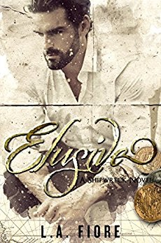 Elusive (Shipwreck Book 1) by L.A. Fiore